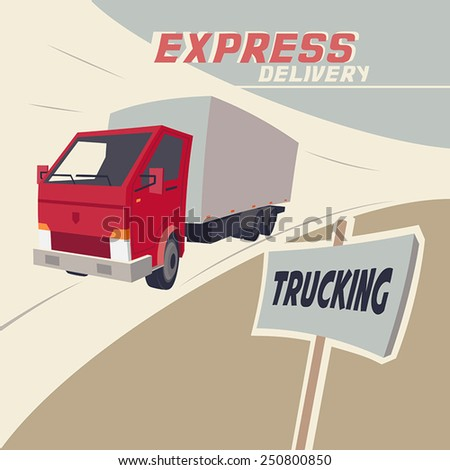 Trucking express delivery. Vintage illustration of a racing truck - stock vector