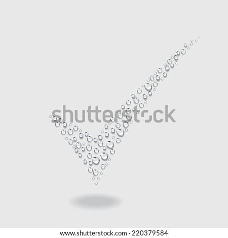 True symbol, Transparent water drop vector - stock vector