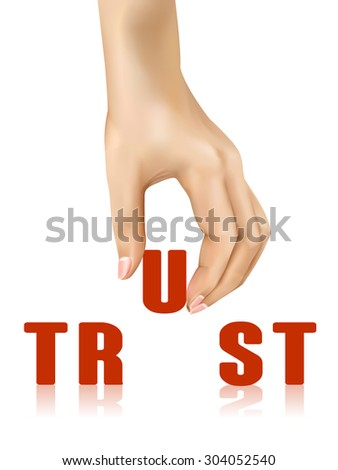 trust word taken away by hand over white background - stock vector