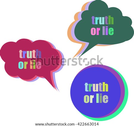 truth or lie. Set of stickers, labels, tags. Template for infographics. Icon set. Icon flat. Vector illustration. truth or lie - stock vector