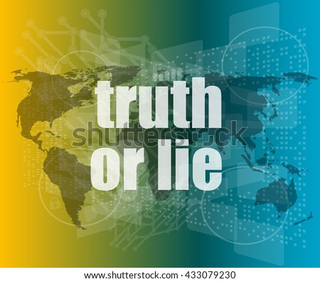 truth or lie text on digital touch screen interface vector quotation marks with thin line speech bubble. concept of citation, info, testimonials, notice, textbox. flat style trend design - stock vector