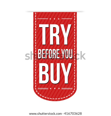 Try before you buy banner design over a white background, vector illustration - stock vector