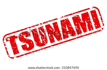 TSUNAMI red stamp text on white - stock vector