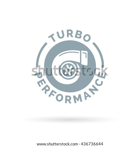 Turbo performance boost icon with motor vehicle turbocharger compressor symbol. Vector illustration. - stock vector
