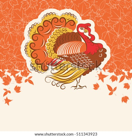 Turkey for Thanksgiving day card.Vector decor holiday background  for text or design