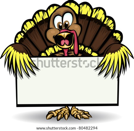 Turkey Holding Sign Cheerful turkey holding blank sign. Everything is on separate layers for easy editing! - stock vector