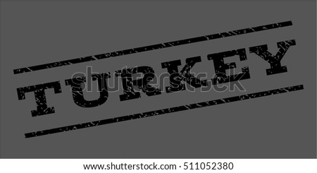 Turkey watermark stamp. Text caption between parallel lines with grunge design style. Rubber seal stamp with dirty texture. Vector black color ink imprint on a gray background.