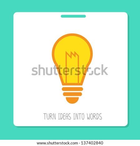 Turn ideas into words. eps10 - stock vector