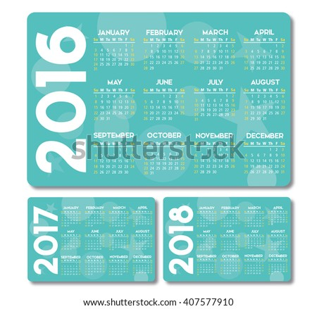 turquoise calendar 2016 2017 2018 vector design, no drop shadow on the vector .eps 8 text is outlined