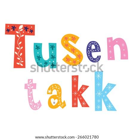 tusen takk thank you very much - many thanks Norwegian - stock vector