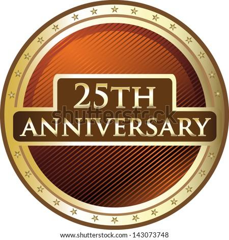 Twenty Fifth Anniversary Medal - stock vector