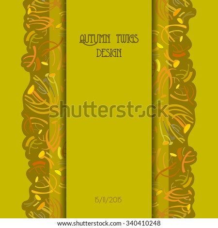 Twigs pattern. Golden pistachio autumn tansy background with vertical strip design. Text place. Vector illustration. - stock vector