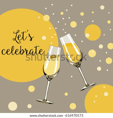 Two glasses with champagne with yellow bubbles around them. Let's celebrate. Vector illustration on light brown background