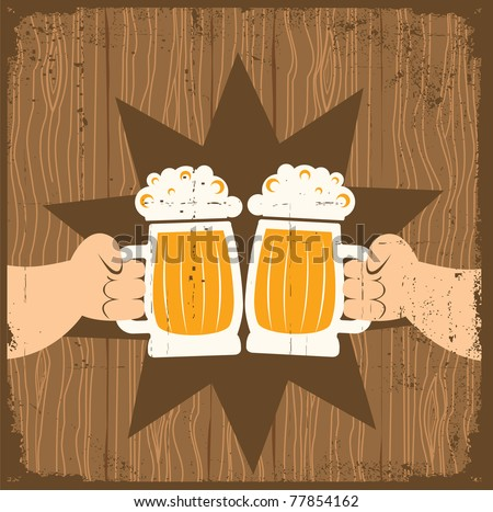 Two men with glasses of beer who toast.Vector grunge poster - stock vector