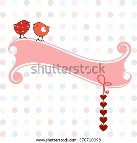 Two sweet birds with hearts and banner  - stock vector