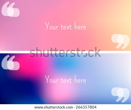 Two vector banners with quotation marks. Vector blurred background. Place for your text - stock vector