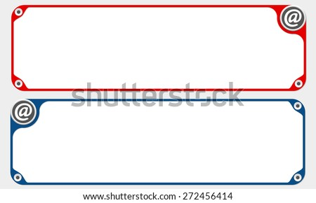 Two vector frames for your text and email icon - stock vector