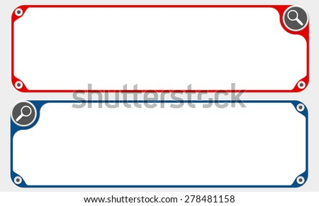 Two vector frames for your text and magnifier - stock vector
