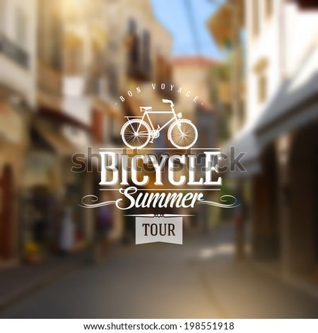 Type vintage design with bicycle silhouette against a old european street defocused background - stock vector