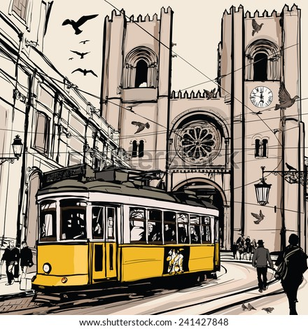Typical tramway in Lisbon near Se cathedral - Vector illustration - stock vector