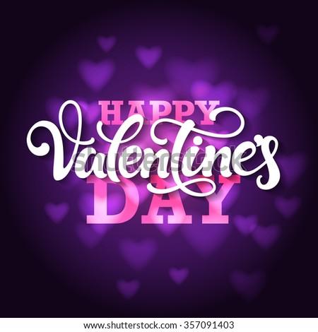 Typographic Design U0027Happy Valentineu0027s Dayu0027. Hand Lettering On Blurred Violet  Background ...