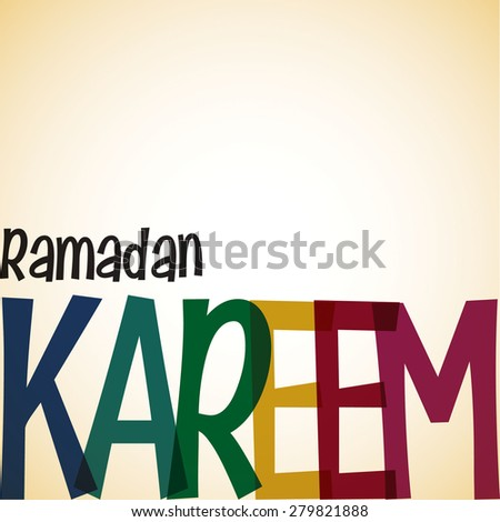 Typographic Ramadan Kareem (Generous Ramadan) card in vector format. - stock vector