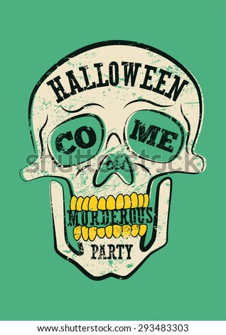 Typographic retro grunge Halloween poster with skull. Vector illustration.
