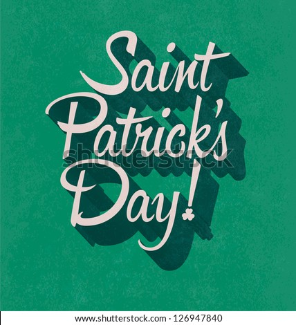 Typographic Saint Patricks Day Design - stock vector