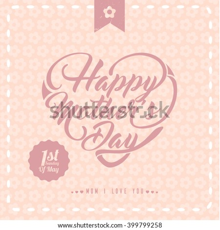 Typographical background for your love. Happy Mothers Day. Heart shaped.