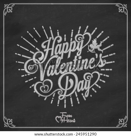 Typographical Valentines Day Card With Hearts. Blackboard background. Vector illustration - stock vector