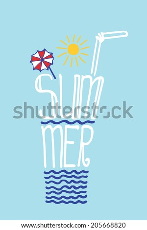 """Typography  Design.Silhouette of  glass of drink from words .The message """"Summer"""".To use as  label, sticker,background .Fun illustration in vector. - stock vector"""