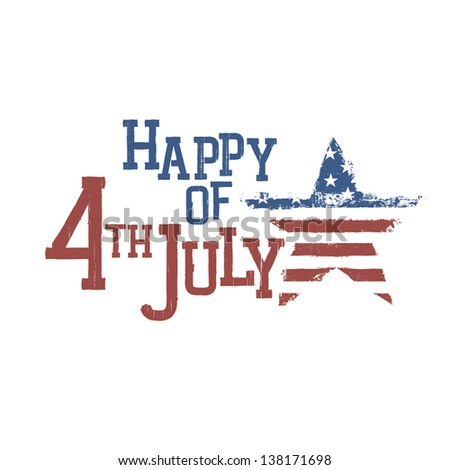Typography for Fourth July Celebration. Vector, EPS10 - stock vector