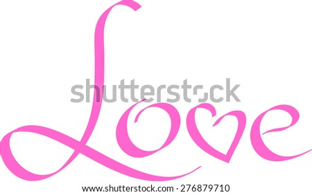 "Typography, Handwritten word ""love"" with letter ""v"", shaped like heart, pink on white background"