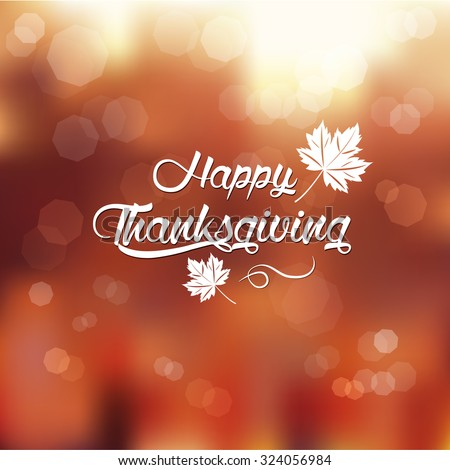 typography Happy Thanksgiving ,autumn blur background - stock vector