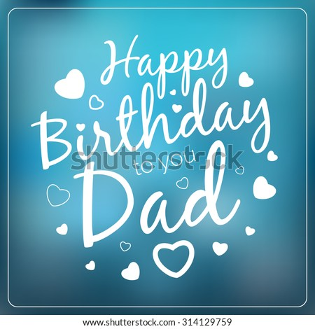 Typography vector happy birthday you dad stock vector 314129759 typography vector happy birthday to you dad card template vintage happy birthday typographical background for bookmarktalkfo Choice Image