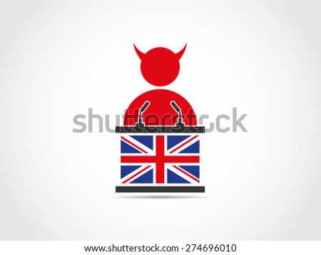 UK Britain Evil Corrupt Supporter Speech Podium Aspiration - stock vector