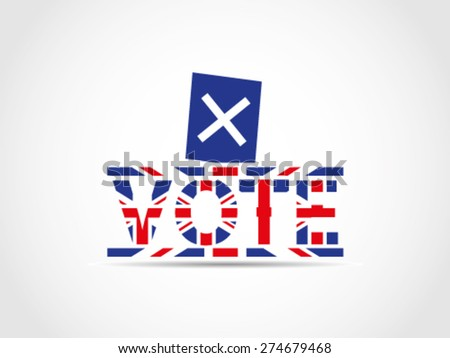 UK Great Britain Elections Ballot Box Text Vote - stock vector