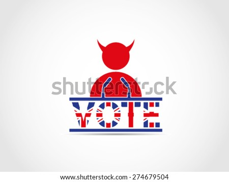UK Great Britain Elections Evil Corrupt Supporter Speech Campaign - stock vector