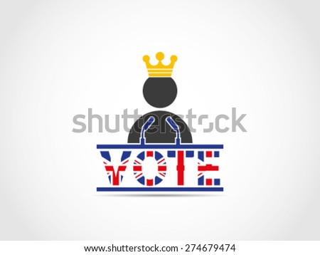UK Great Britain Elections King Speech Campaign - stock vector