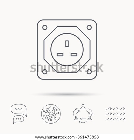 UK socket icon. Electricity power adapter sign. Global connect network, ocean wave and chat dialog icons. Teamwork symbol.