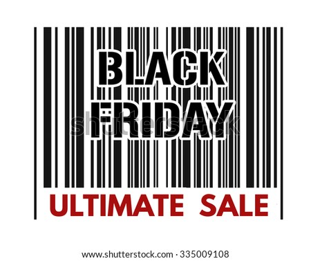 Ultimate sale barcode with text Black Friday inside on white background, vector illustration - stock vector