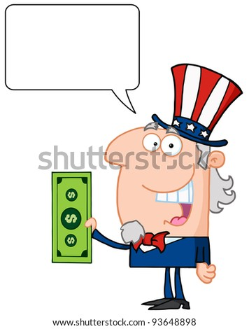 Uncle Sam With Holding A Dollar Bill With Speech Bubble - stock vector