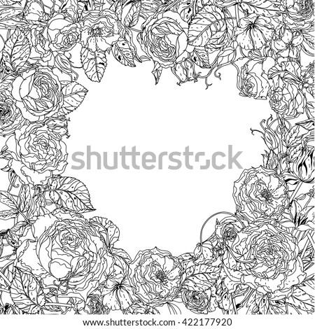 Uncolored  frame with roses in zen art style, could be used for Adult coloring book. Hand-drawn, doodle, vector the best for your design, wedding cards, zen adult coloring book. Black and white. - stock vector