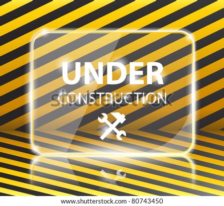 Under construction glossy panel-vector - stock vector