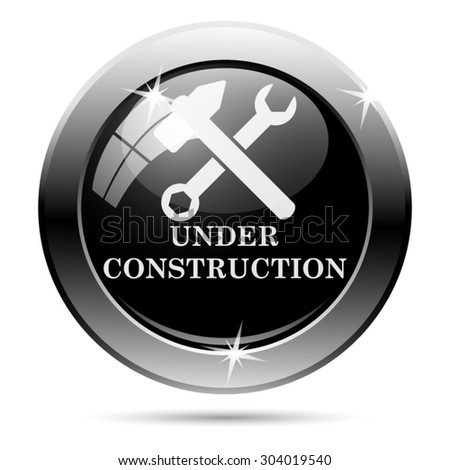 Under construction icon. Internet button on white background. EPS10 vector  - stock vector
