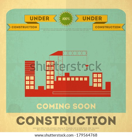 Under Construction Poster Design in Retro Style. Building Concept.  Vector Illustration. - stock vector