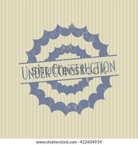 Under Construction rubber grunge texture seal - stock vector
