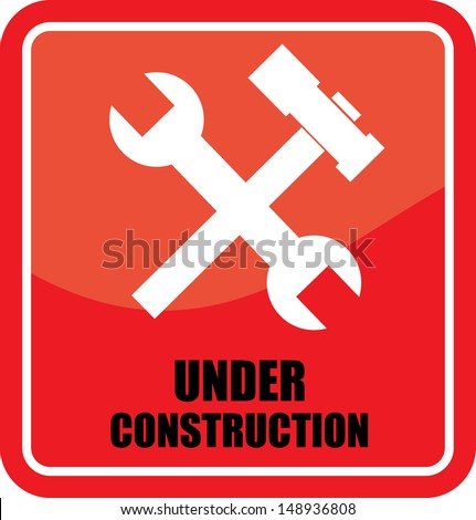 Under Construction, sign. - stock vector