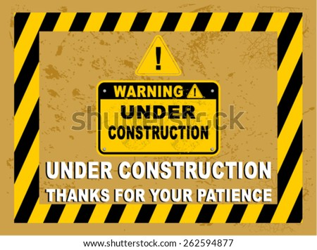 UNDER CONSTRUCTION, SIGN