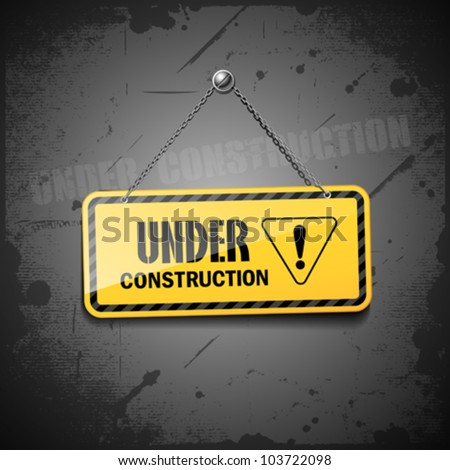 Under construction sign hanging with chain on grunge background, vector illustration - stock vector
